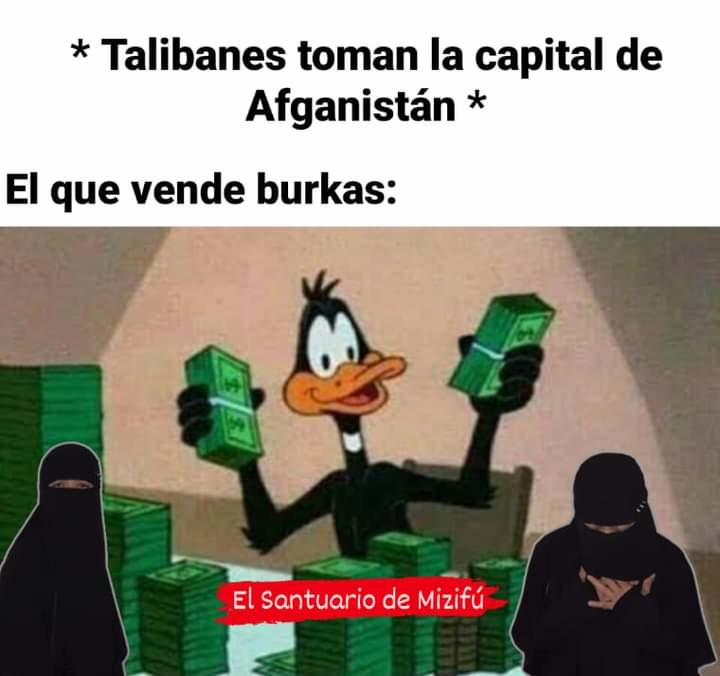 Si el conservadurismo no fuera importante Afganistán seria rico - meme