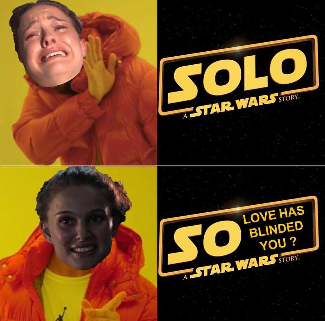 Anakin didn't deserve Padme change my mind - meme