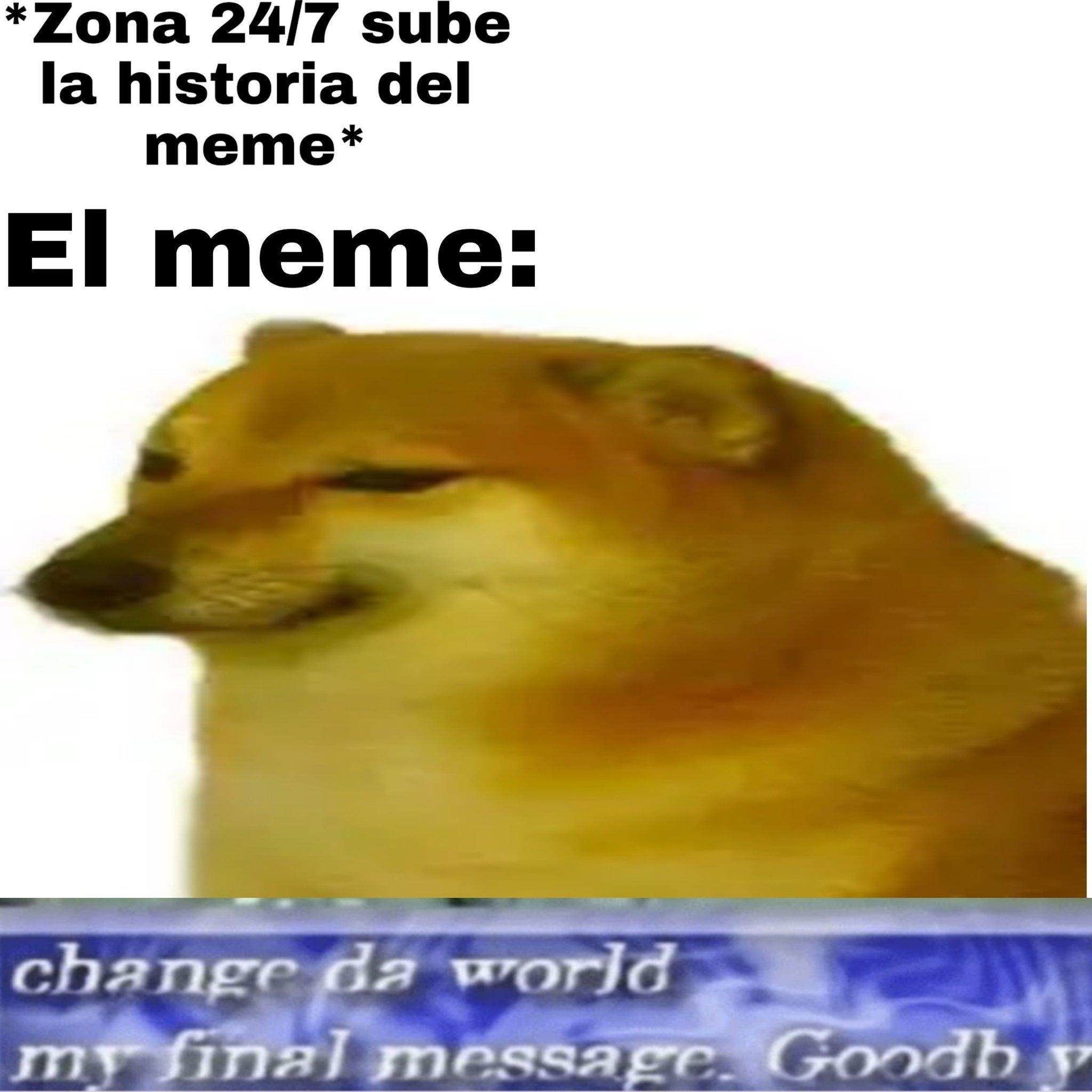 Maldito zona 24 7 - meme