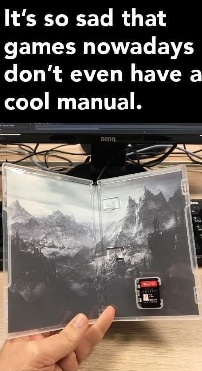 I miss that new manual smell. - meme