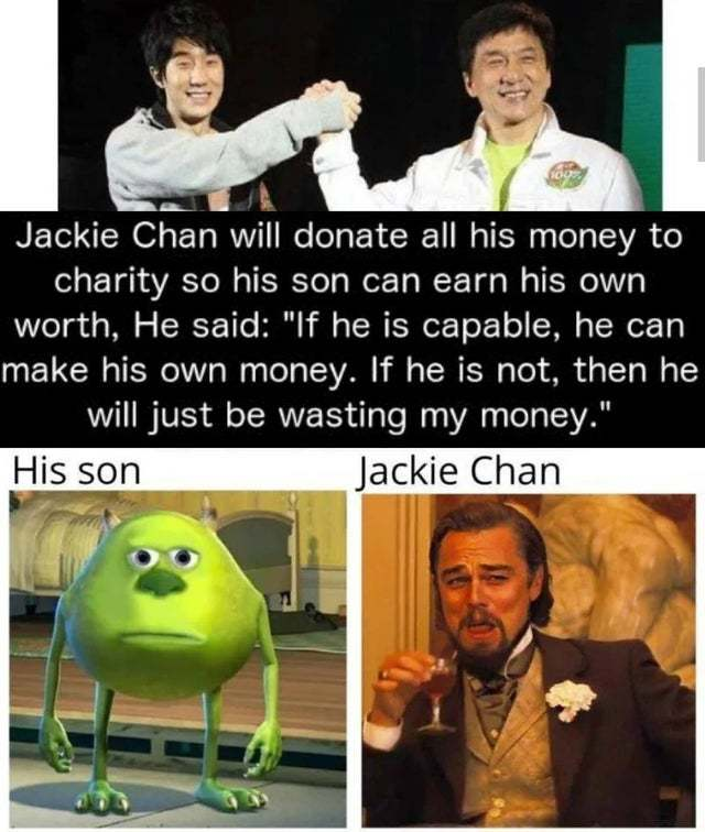 Jackie Chan will donate all his money to charity - meme