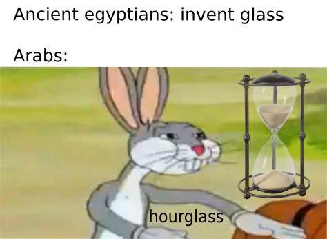 Ancient egyptians invented glass - meme