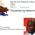 The perfect toy doesn't exis-