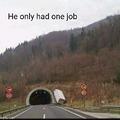 Il n'avait qu'un boulot à faire