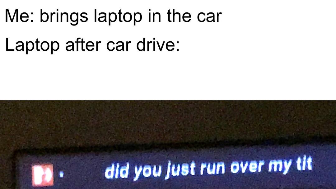 Laptop Chromevox car meme