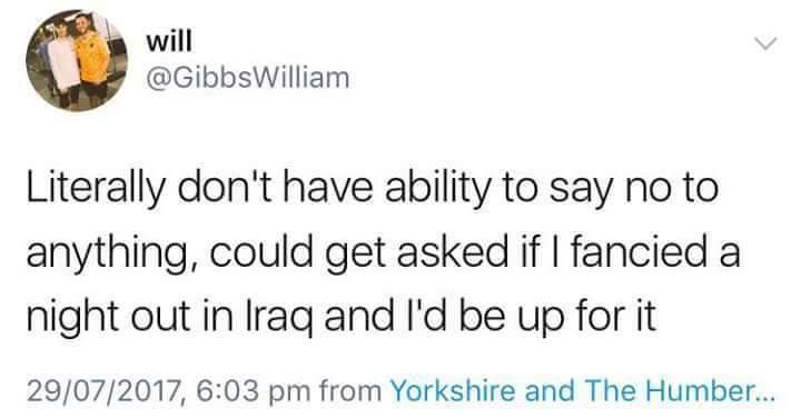 Fuck it ill go to iraq - meme