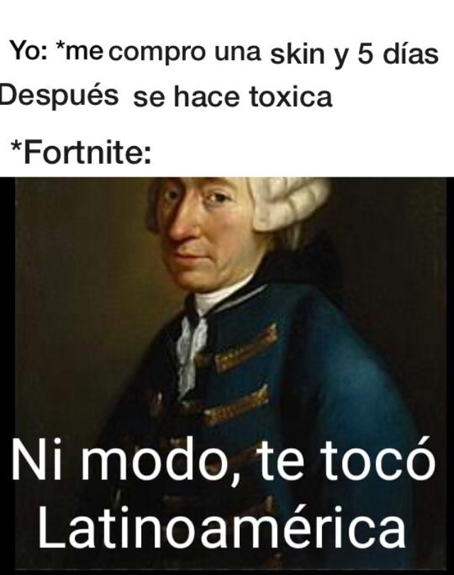 ni modo te toco Latinoamérica - meme