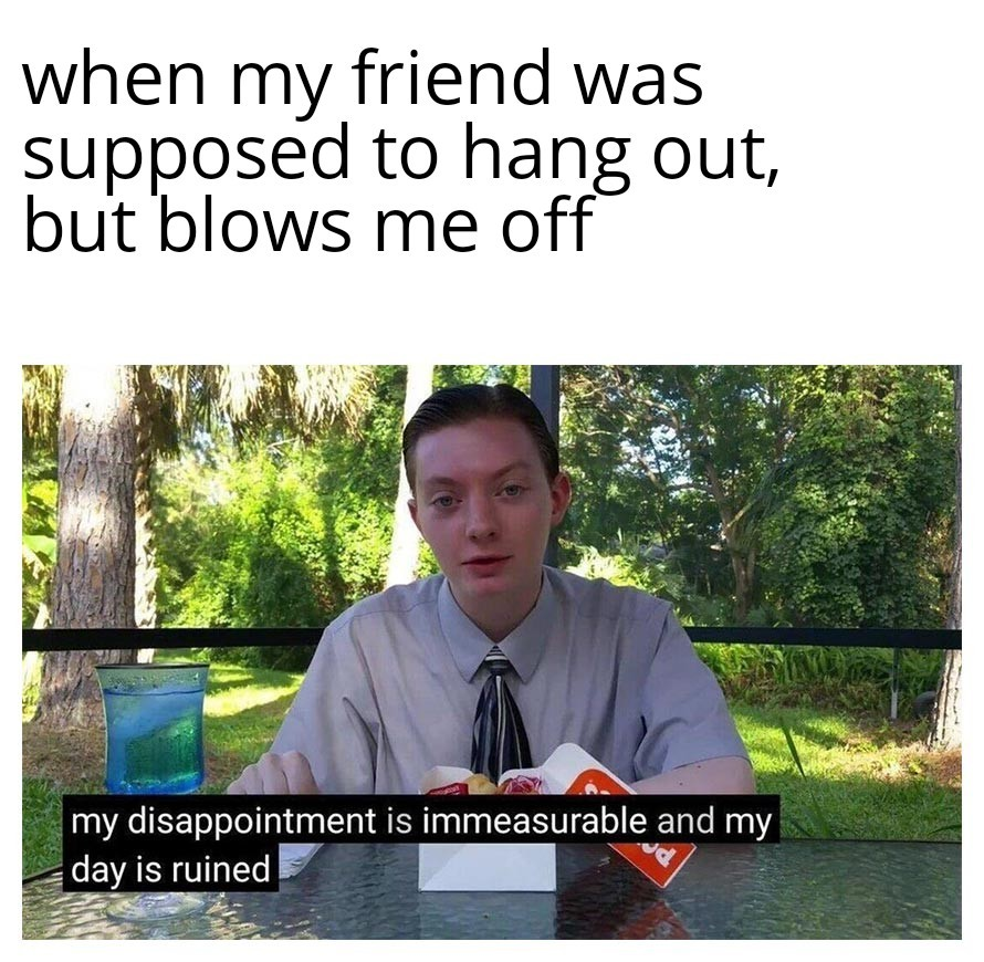 If they blew me til I got off I'd be okay - meme
