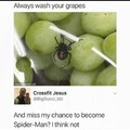 I'm never washing my grapes