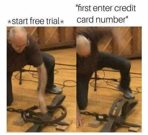 Free trial - meme