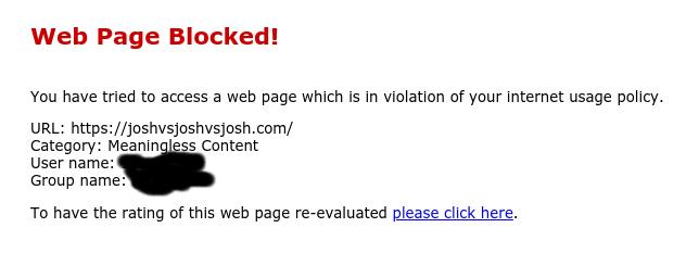 WHY IS THE JOSH WEBSITE BLOCKED ON MY SCHOOL WIFI WTF - meme
