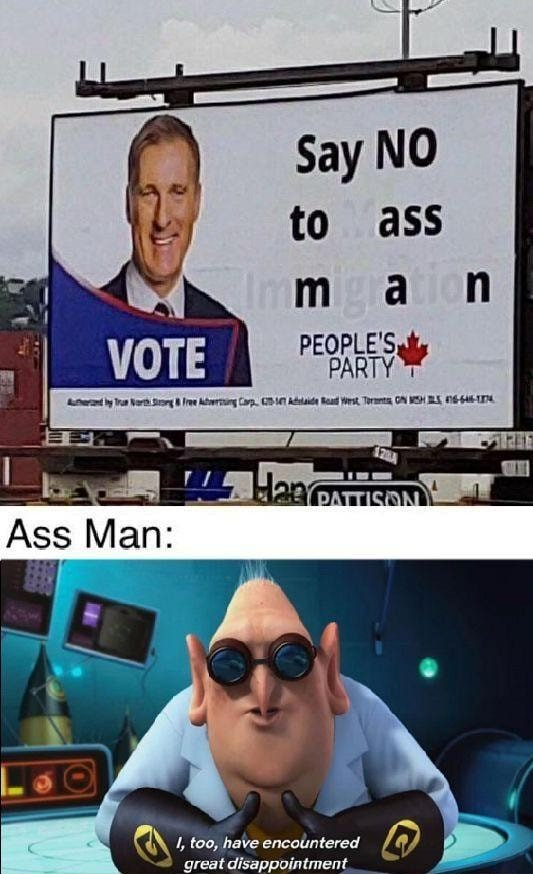 Say yes to ass, man - meme