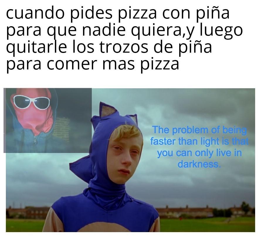 La pjzza con piña es un delito contra la humanidad - meme