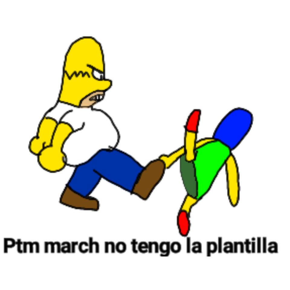 Ptm march no tengo la plantilla - meme