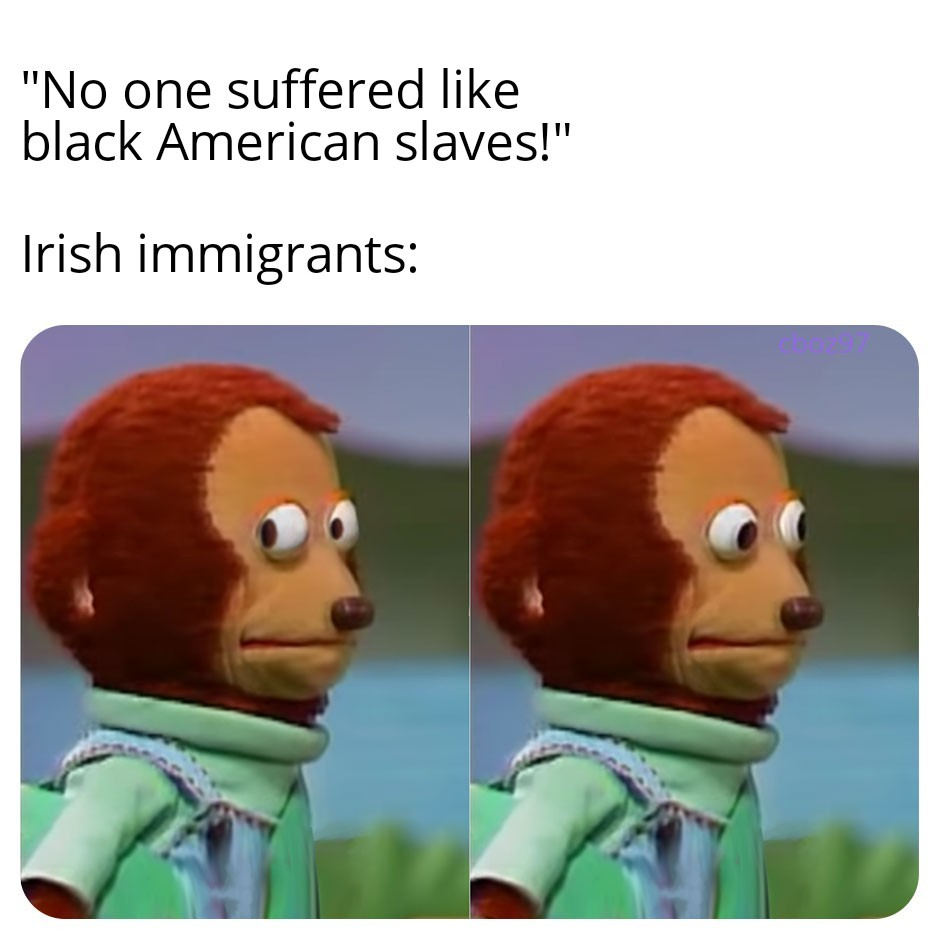 Indentured servitude is slavery - meme