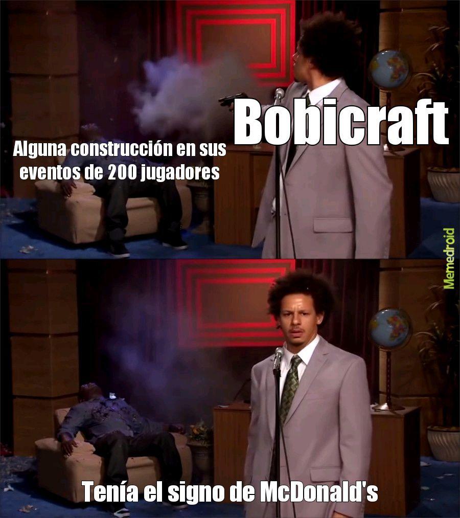 Los que ven a bobicraft entienden la referencia - meme