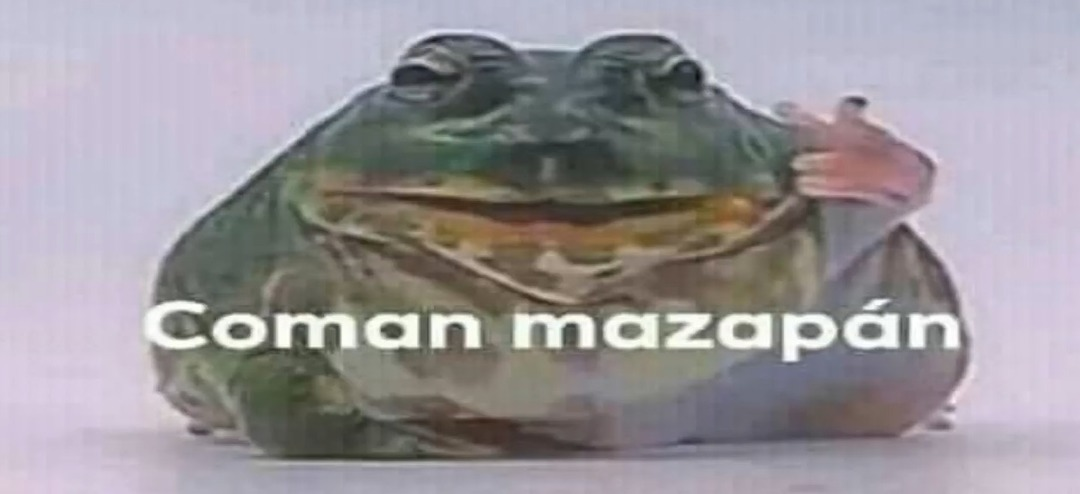 Coman mazapan - meme