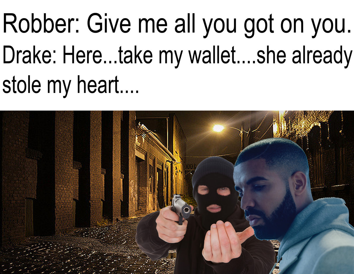 A self made Drake meme