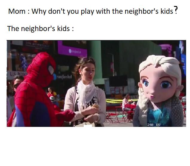 The neighbor's kids - meme