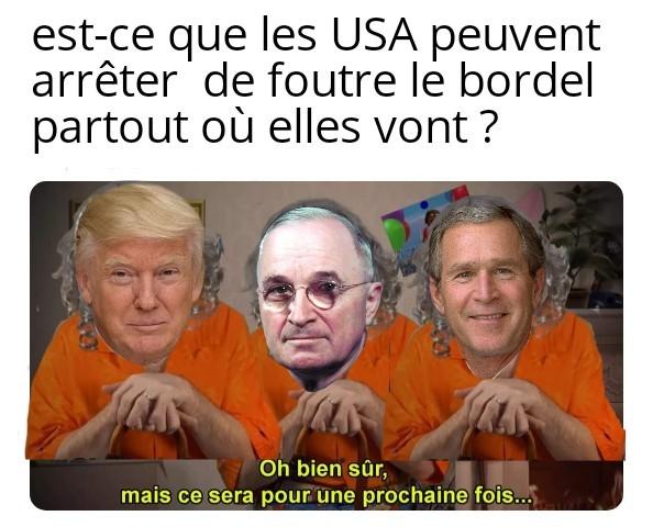 Désolé  j'ai du faire un choix  parmis tous les présidents  con américains - meme