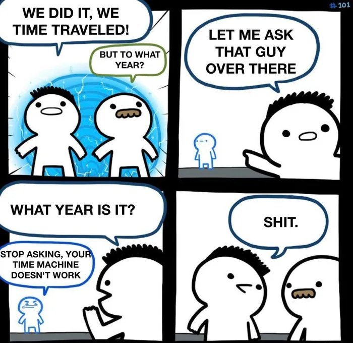 What year is it ? - meme