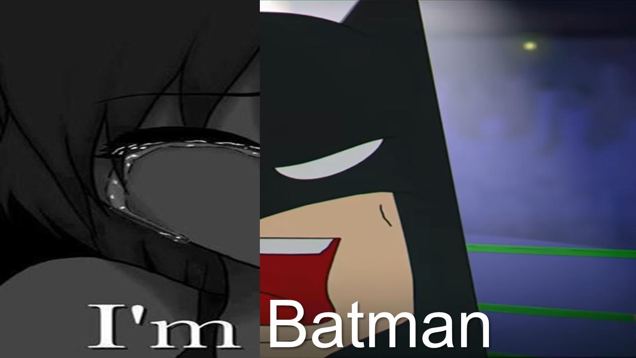 ahora que me doy cuenta batman es furro :sadtroll: - meme