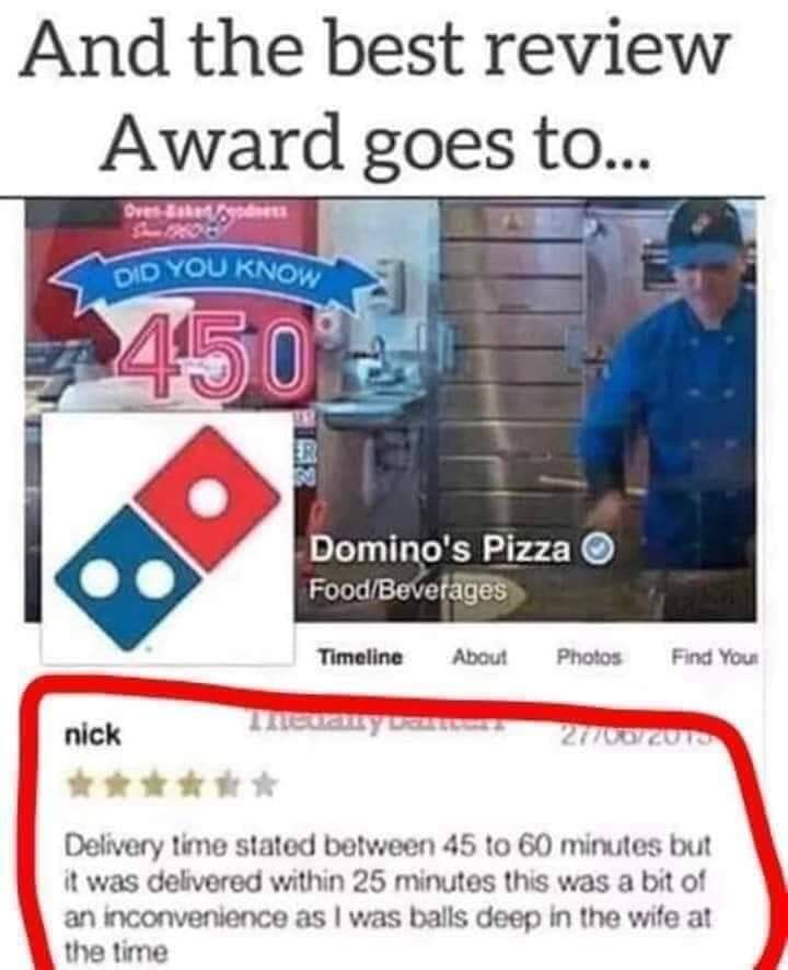 This must have been one of the old dominoes delivery drives as he he came 30 minutes or less - meme