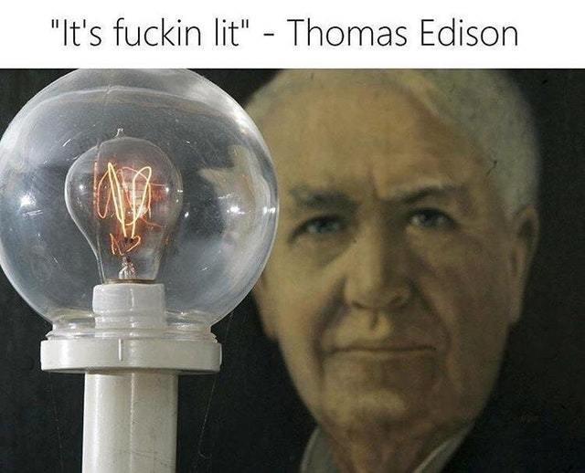 Thomas Alba Edison - meme