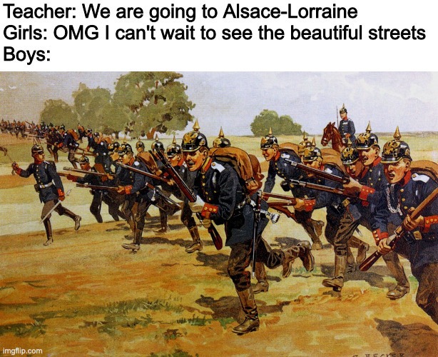 Alsace-Lorraine, or... - meme