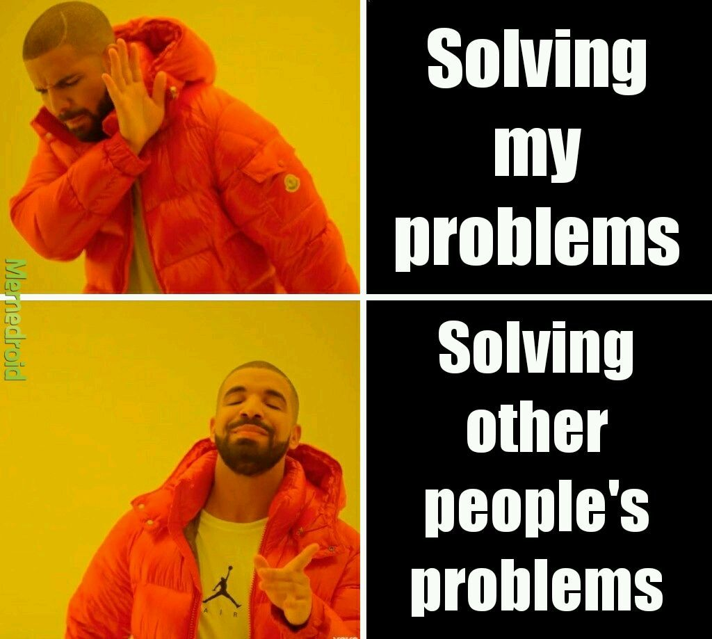 Problems - meme