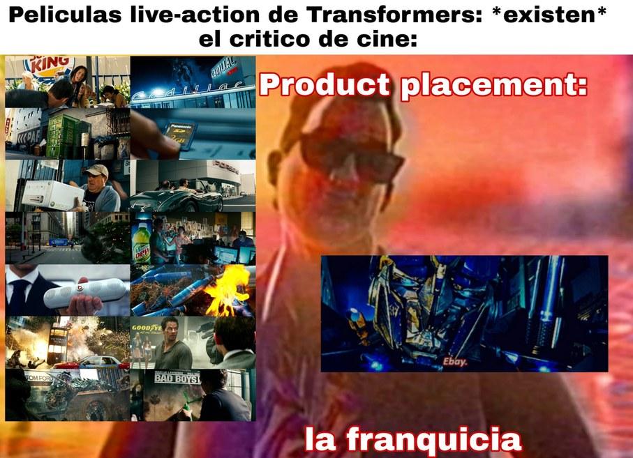 El prosuct placement es la tecnica de publicidad donde una empresa pone su producto en una pelicula, serie, etc, para promocionarse - meme