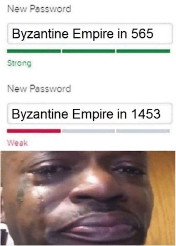RIP BYZANTINE EMPIRE - meme