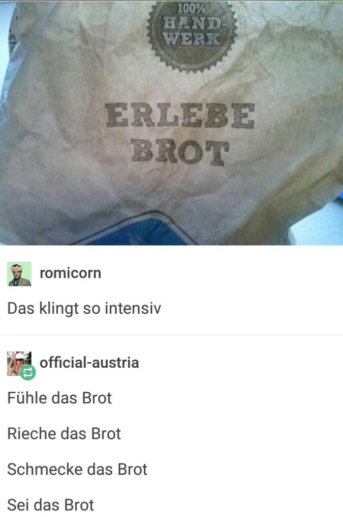 Sei das Brot - meme