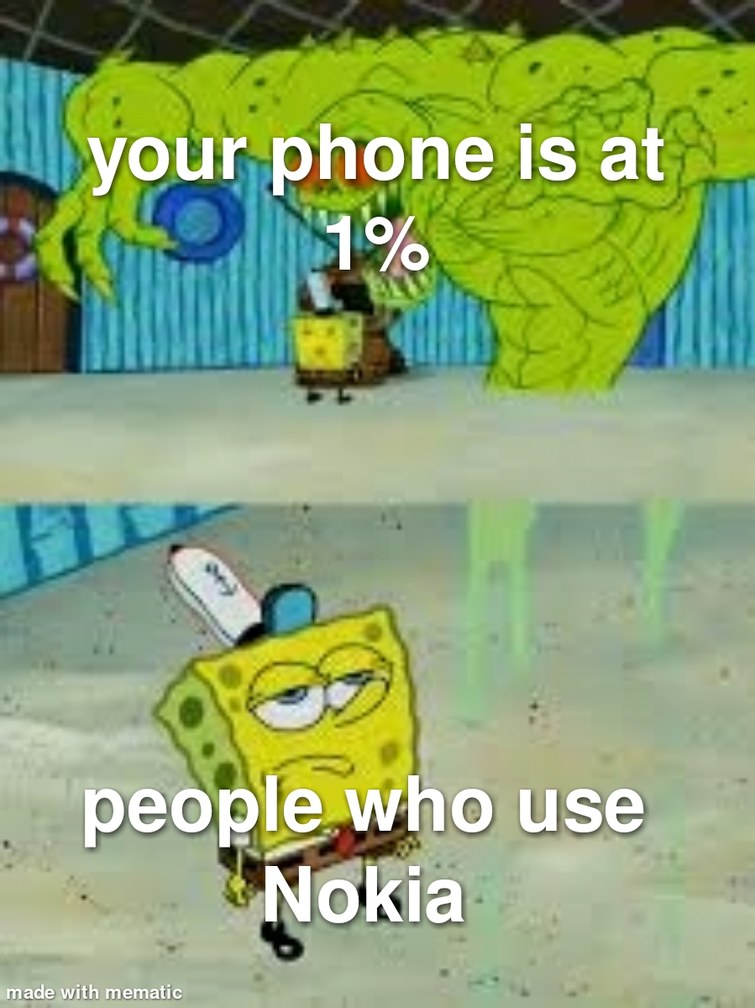 Nokia= unlimited power - meme