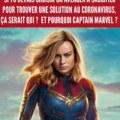 Ouais pourquoi captain marvel