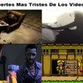 Las muertes mas tristes de los videojuegos