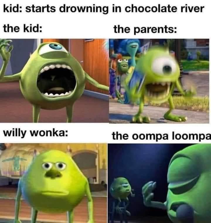 Damn oompa loopas - meme