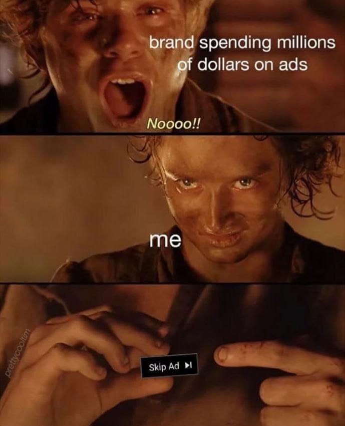– Frodo! Don't do it! *Install Adblock* - meme