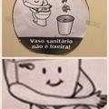 vaso sanitário não é lixeira mas é dançarino de break
