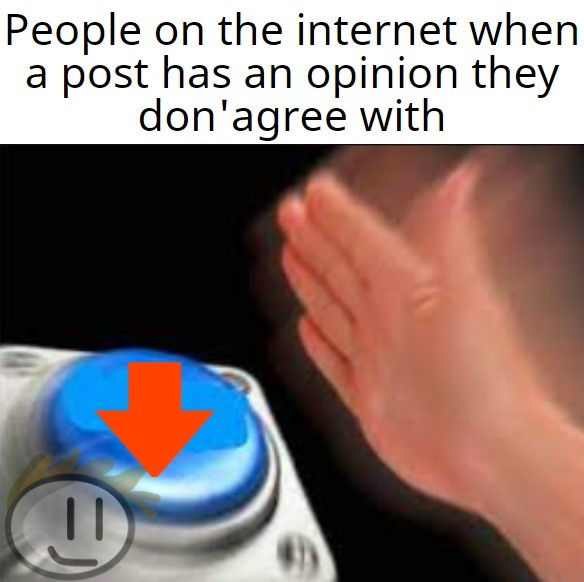 Downvote for you - meme