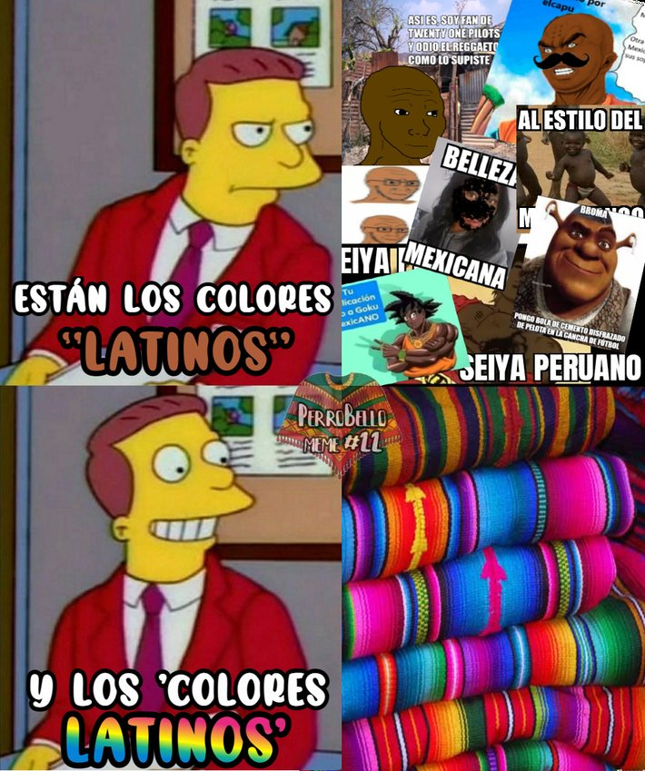 Si tanto que no les gusta los estereotipos de color latinoamericano, aquí les va otro diferente - meme
