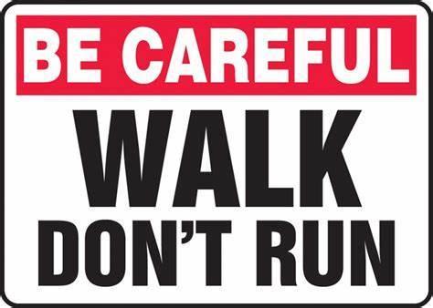 walk don't run - meme