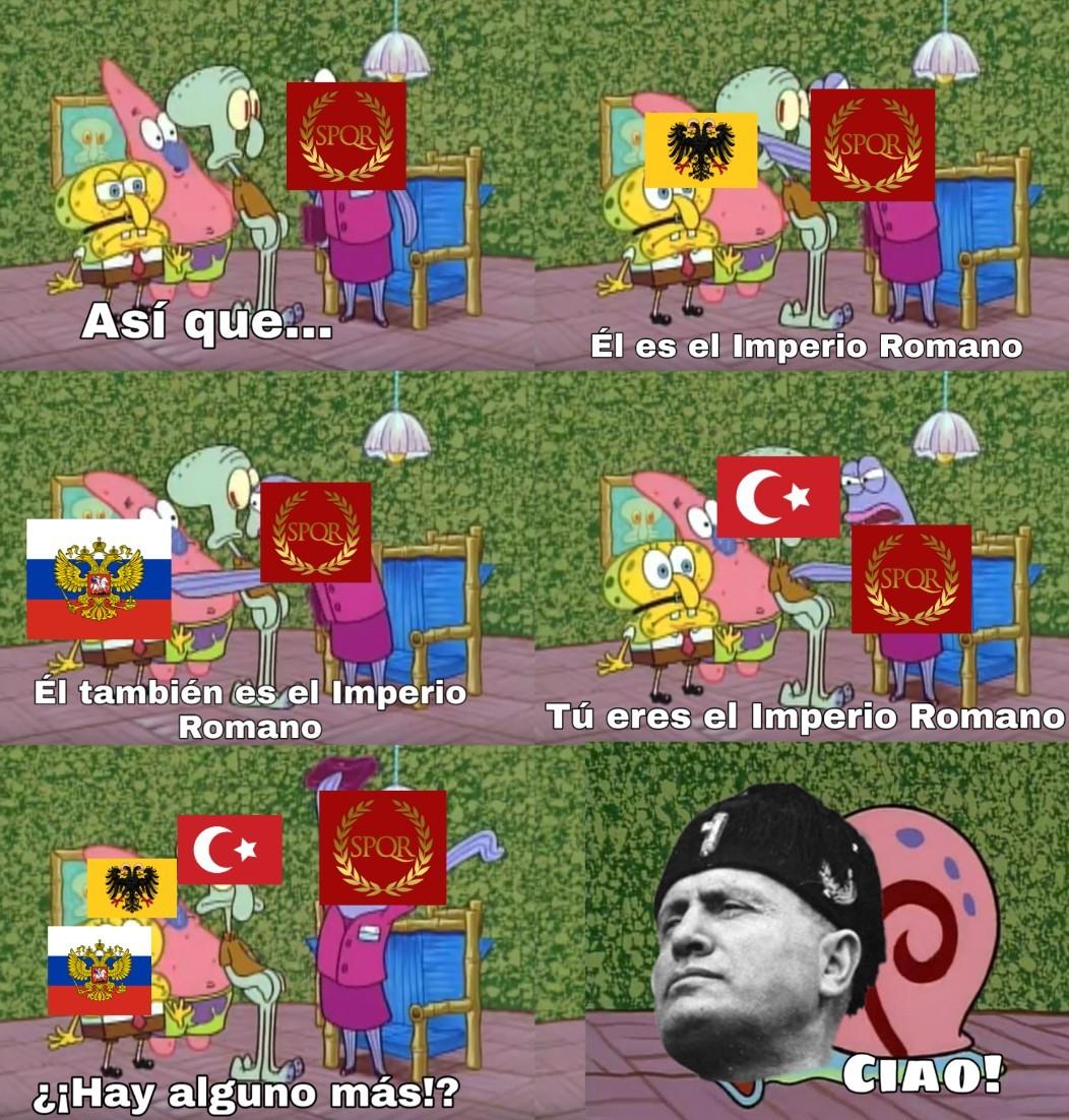Imperio Romano 27aC - 1453dC - meme