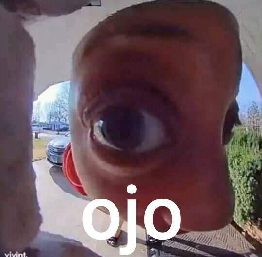Ojo - meme