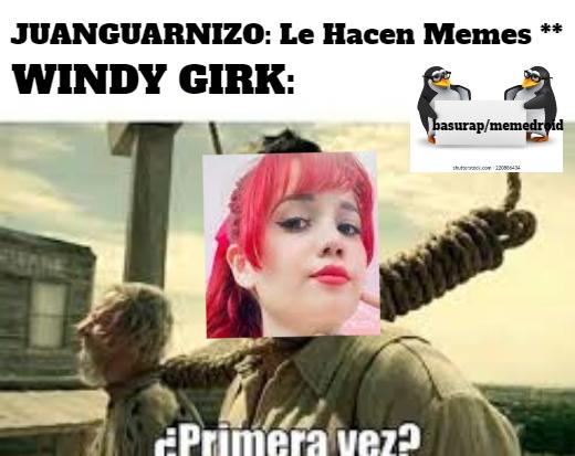 wyndy gugul buscar* (no se... estara bien el meme?)