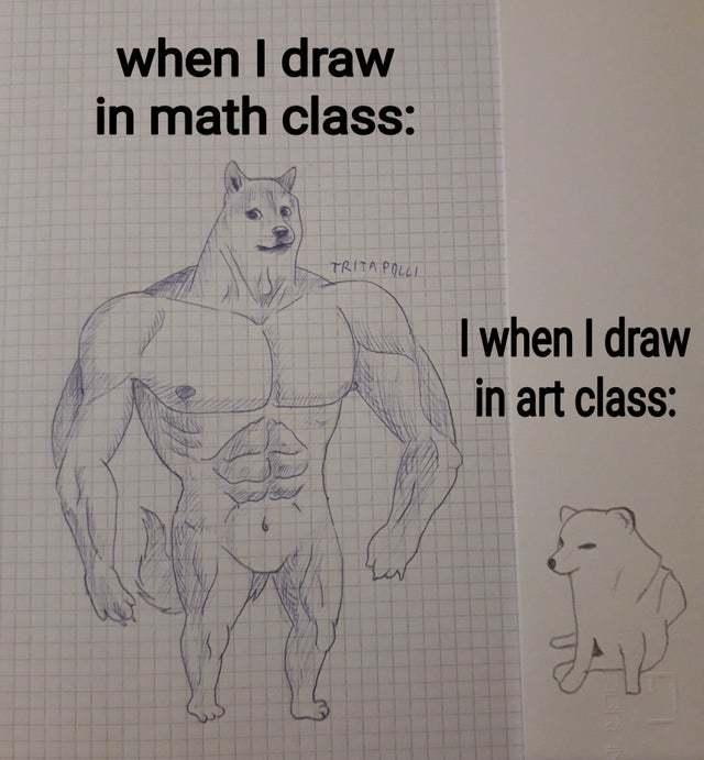 When I draw in math class vs when I draw in art class - meme