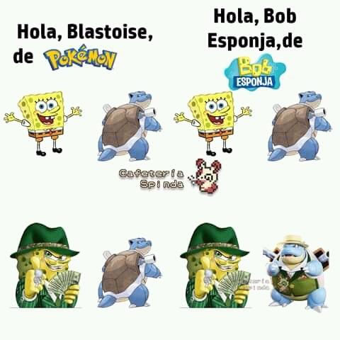 Bob y blastoise cholos corran - meme