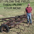 Strong on the plow!