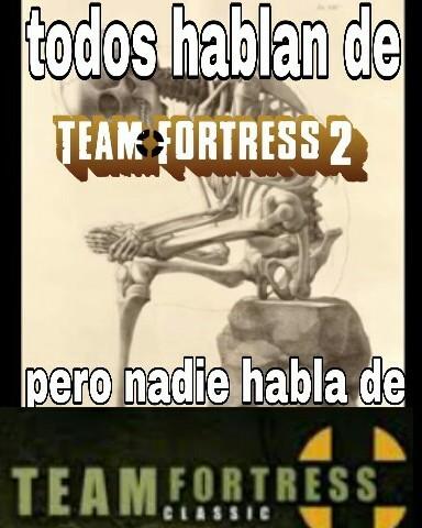 Todos hablan del tf2 - meme