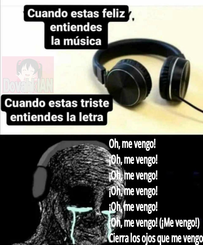 ¡Oh! ME VENGO - meme